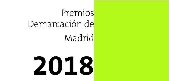 Convocatoria Premios Demarcación de Madrid 2018 – Ampliado el plazo de presentación de candidaturas hasta el 1 de octubre
