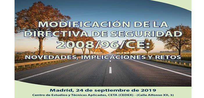 Jornada Técnica – Modificación de la directiva de seguridad 2008-96-CE