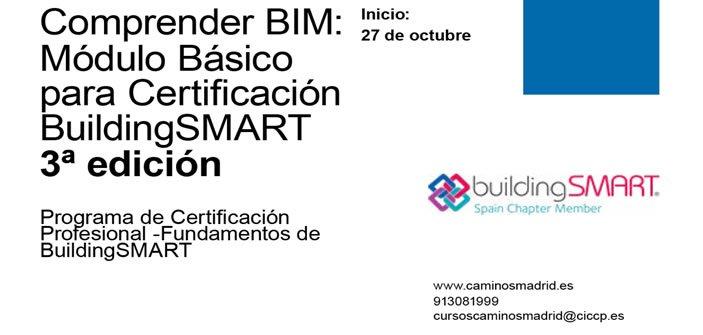 Comprender BIM Módulo Básico para Certificación BuildingSMART 3ª Edición